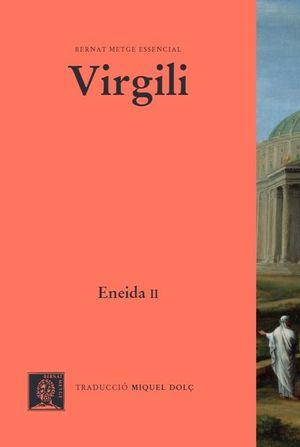 ENEIDA II - LLIBRES VII-XII