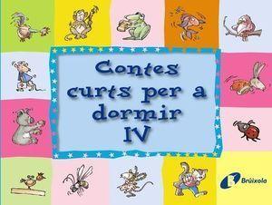 CONTES CURTS PER A DORMIR IV