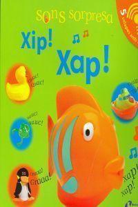 SONS SORPRESA: XIP! XAP!