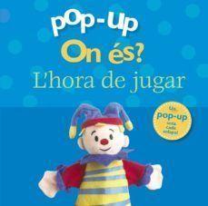 POP-UP ON ÉS? L'HORA DE JUGAR