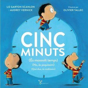 CINC MINUTS