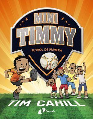 MINI TIMMY 2: FUTBOL DE PRIMERA