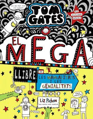 TOM GATES 16: EL MEGALLIBRE DE LES MANUALITATS I LES GENIALITATS