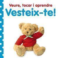 VEURE, TOCAR I APRENDRE: VESTEIX-TE!