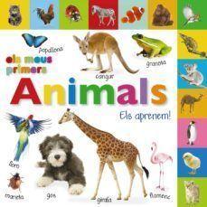 ELS MEUS PRIMERS ANIMALS: ELS APRENEM!