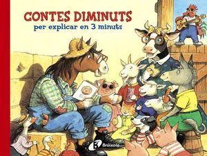 CONTES DIMINUTS PER EXPLICAR EN 3 MINUTS