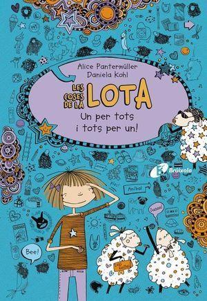 LES COSES DE LA LOTA 2: UN PER TOTS I TOTS PER UN!
