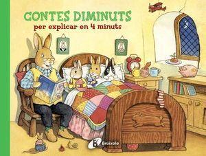 CONTES DIMINUTS PER EXPLICAR EN 4 MINUTS