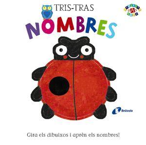 TRIS-TRAS. NOMBRES