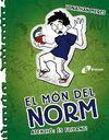 EL MON DEL NORM 4: ATENCIÓ: ÉS FLIPANT!