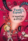 TXELL ESPIELL 1:  I EL SEGRESTADOR DE GOSSOS