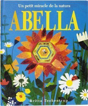 ABELLA : UN PETIT MIRACLE DE LA NATURA