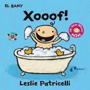 EL BANY: XOOOF!
