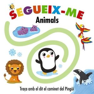 SEGUEIX-ME. ANIMALS
