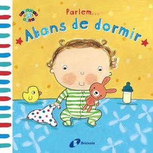 PARLEM... ABANS DE DORMIR