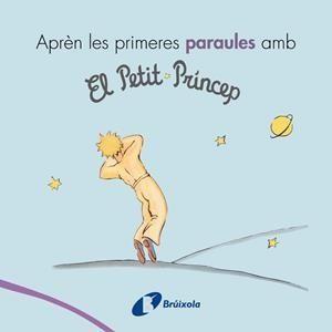 APREN ELS PRIMERES PARAULES AMB EL PETIT PRINCEP