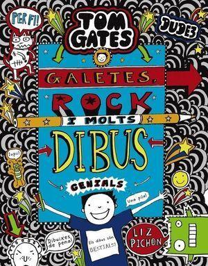 TOM GATES 14: GALETES, ROCK I MOLTS DIBUS GENIALS