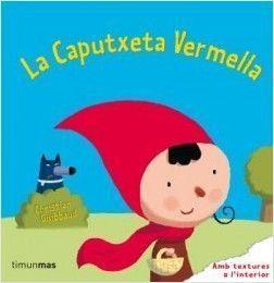 CLÀSSICS AMB TEXTURES: LA CAPUTXETA VERMELLA