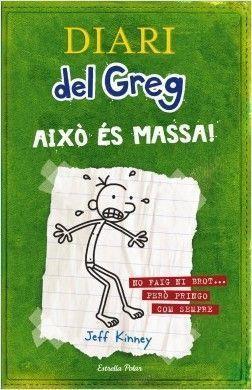 DIARI DEL GREG 3: AIXÒ ÉS MASSA!