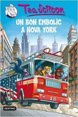 TEA STILTON GRAN 6: UN BON EMBOLIC A NOVA YORK