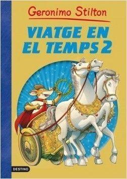 GERONIMO STILTON: VIATGE EN EL TEMPS 2