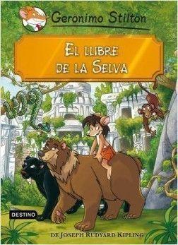 GERONIMO STILTON CLÀSSICS : EL LLIBRE DE LA SELVA