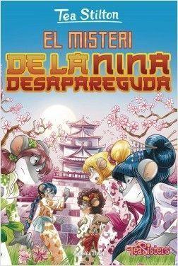 TEA STILTON GRAN 10: EL MISTERI DE LA NINA DESAPAREGUDA