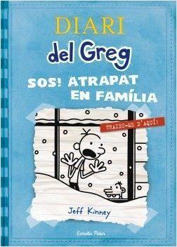DIARI DEL GREG 6: S.O.S ATRAPAT EN FAMILIA