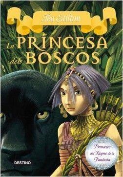 TEA STILTON: LA PRINCESA DELS BOSCOS