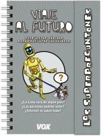 SUPERPREGUNTONES: VIAJE AL FUTURO