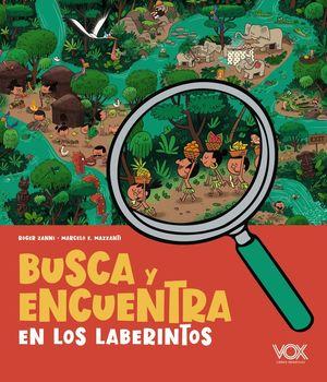 BUSCA Y ENCUENTRA: EN LOS LABERINTOS