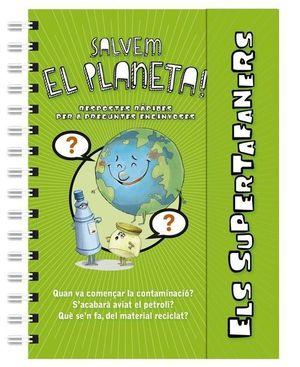ELS SUPERTAFANERS: SALVEM EL PLANETA!
