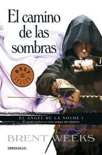 EL ÁNGEL DE LA NOCHE 1:EL CAMINO DE LAS SOMBRAS