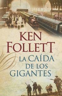 THE CENTURY 1: LA CAÍDA DE LOS GIGANTES