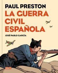 LA GUERRA CIVIL ESPAÑOLA - CÒMIC