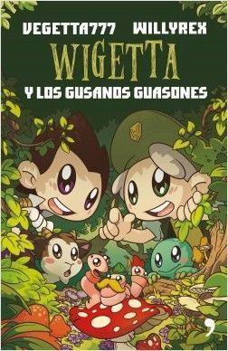 WIGETTA 4: Y LOS GUSANOS GUASONES