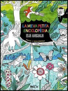 LA MEVA PETITA ENCICLOPEDIA: ELS ANIMALS