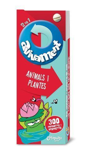 AVIVAMENT: ANIMALS I PLANTES